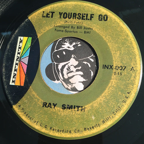 Ray Smith - Let Yourself Go b/w Johnny The Hummer - Infinity #007 - Rockabilly