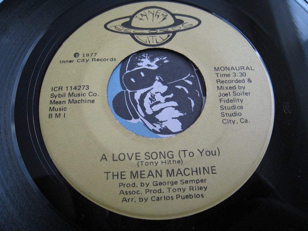 Mean Machine - A Love Song (To You) b/w same - Inner City #114273 - Sweet Soul