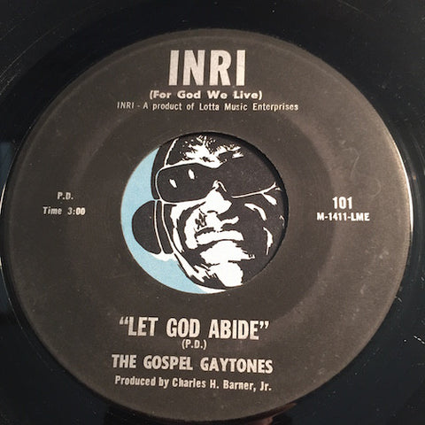 Gospel Gaytones - Time Will Make A Change b/w Let God Abide - Inri #101 - Gospel Soul
