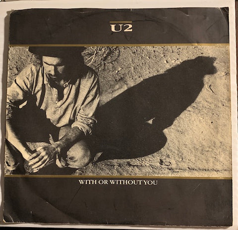 U2 - With Or Without You b/w Luminous Times (Hold On To Love) - Walk To The Water - Island #99469 - 80's / 90's / 2000's