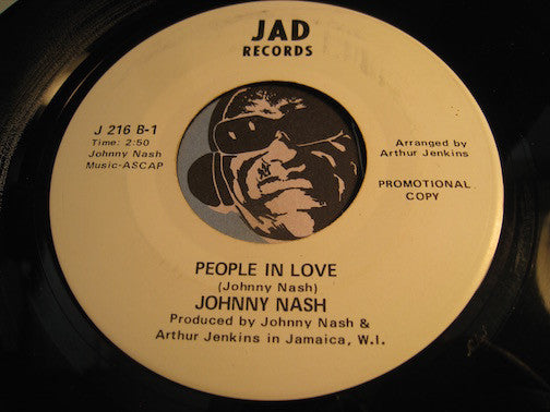 Johnny Nash - People In Love b/w Sweet Charity - Jad #216 - Soul - Reggae