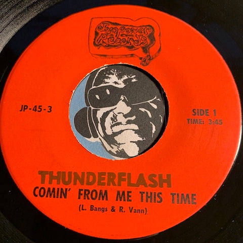 Thunderflash - Comin From Me This Time b/w blank - Jam Power #3 - Modern Soul
