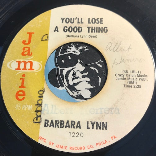 Barbara Lynn - You'll Lose A Good Thing b/w Lonely Heartache - Jamie #1220 - Northern Soul