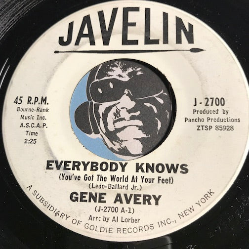 Gene Avery - Everybody Knows (You've Got The World At Your Feet) b/w Why Should I Need You So - Javelin #2700 - Teen - Popcorn Soul