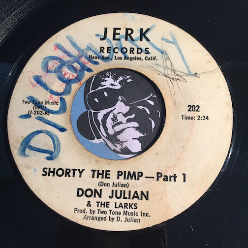 Don Julian & Larks - Shorty The Pimp pt.1 b/w pt.2 - Jerk #202 - Funk