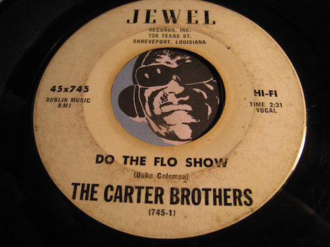 Carter Brothers - Do The Flow Show b/w Southern Country Boy - Jewel #745 - R&B Soul