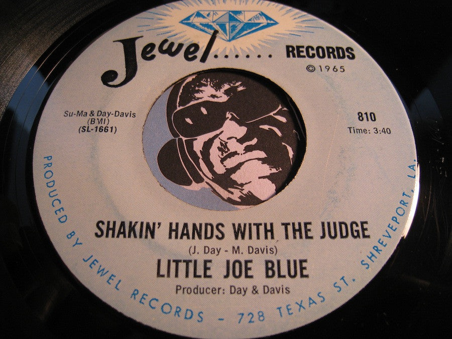 Little Joe Blue - Shakin Hands With the Judge b/w If There's A Better Way - Jewel #810 - Blues