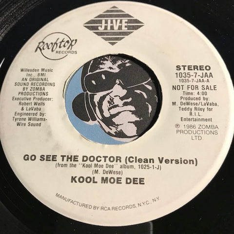 Kool Moe Dee - Go See The Doctor (clean version) b/w same - Jive #1035 - Rap