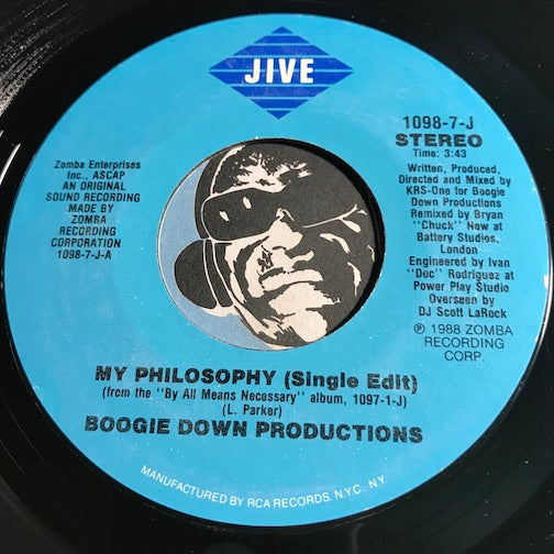 Boogie Down Productions - My Philosophy (single edit) b/w same (instrumental) - Jive #1098 - Rap