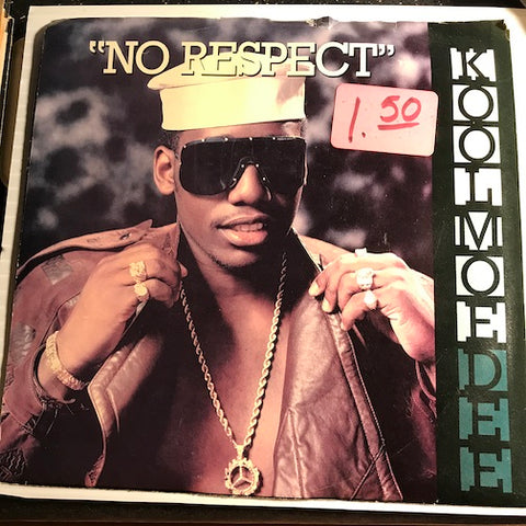 Kool Moe Dee - No Respect b/w (same) instrumental - Jive #1116 - Rap