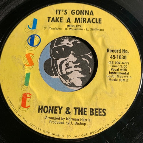 Honey & Bees - It's Gonna Take A Miracle b/w What About Me - Josie #1030 - Sweet Soul