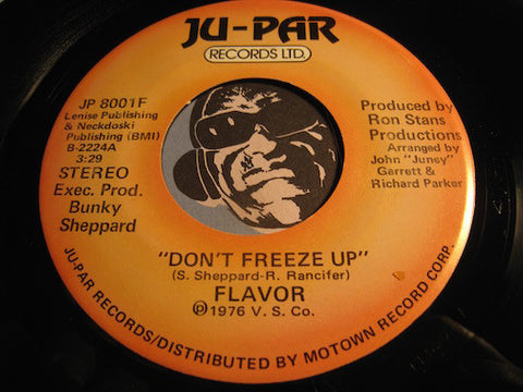Flavor - Don't Freeze Up (stereo) b/w same (mono) - Ju-Par #8001 - Funk - Motown