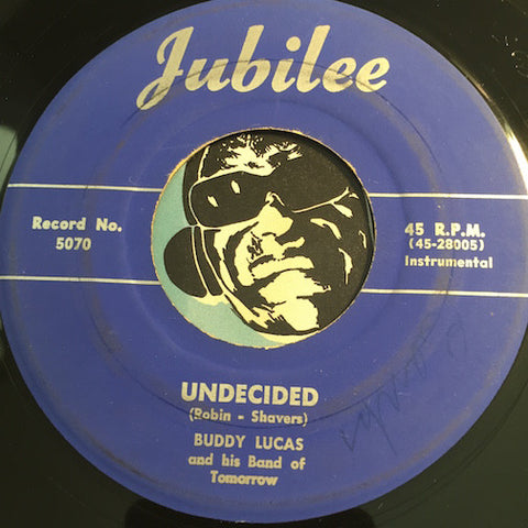 Buddy Lucas - Undecided b/w Diane - Jubilee #5070 - R&B Instrumental