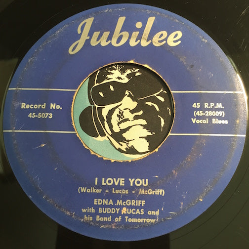 Edna McGriff with Buddy Lucas - I Love You b/w Heavenly Father - Jubilee #5073 - R&B - Jump Blues