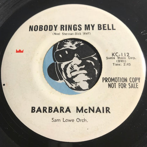 Barbara McNair - Nobody Rings My Bell b/w A Little Bird Told Me - KC #112 - Northern Soul