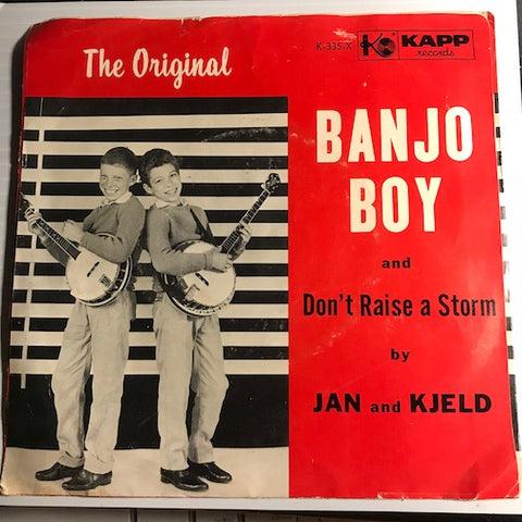 Jan and Kjeld - Banjo Boy b/w Don't Raise A Storm - Kapp #335 - Country