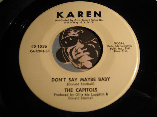 Capitols - Don't Say Maybe Baby b/w Cool Pearl - Karen #1536 - Northern Soul