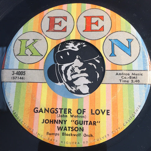 Johnny Guitar Watson - Gangster Of Love b/w One Room Country Shack - Keen #4005 - R&B
