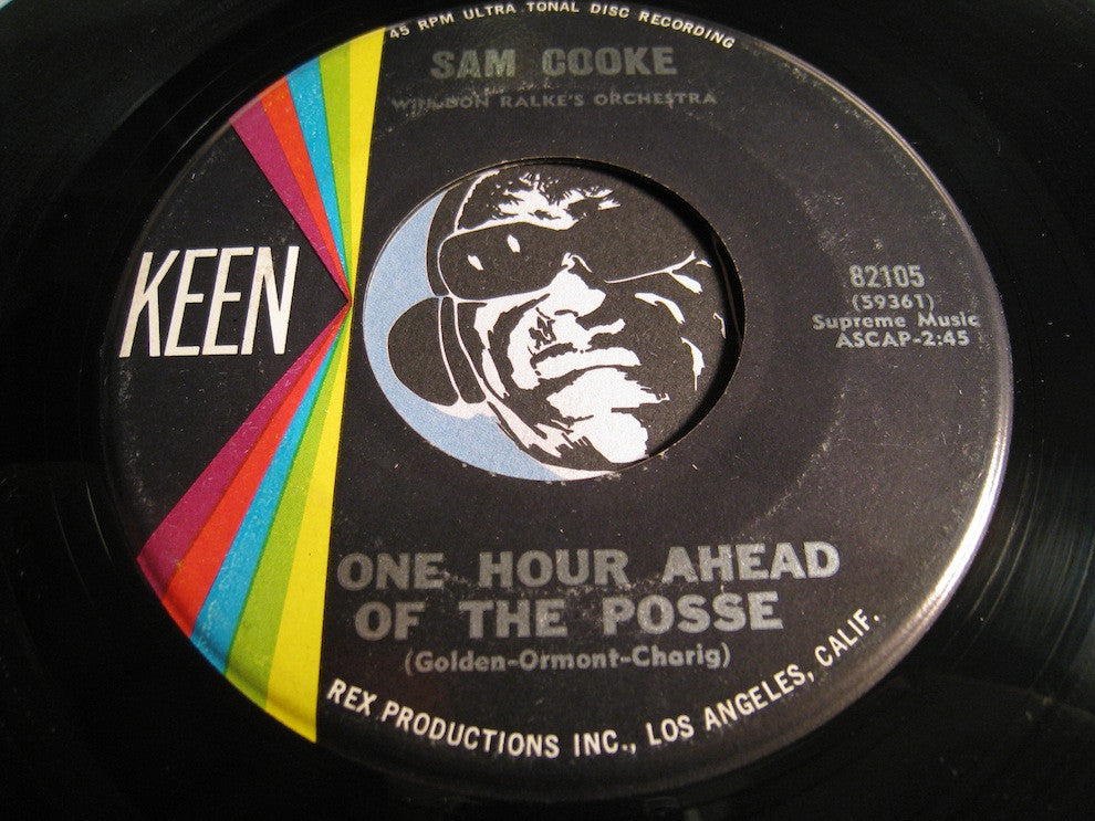 Sam Cooke - One Hour Ahead Of The Posse b/w There I've Said It - Keen #82105 - R&B Soul