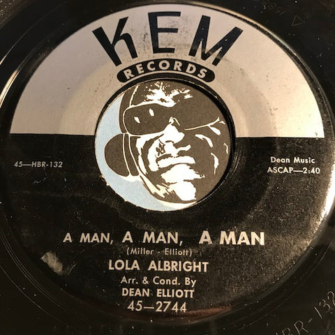 Lola Albright - A Man A Man A Man b/w Think Of Me - Kem #2744 - Jazz - R&B