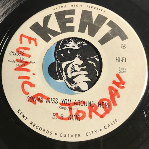 B.B. King - Gonna Miss You Around Here b/w Hully Gully Twist - Kent #372 - R&B Blues