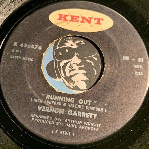 Vernon Garrett - Running Out b/w Slow And Easy - Kent #476 - Funk - R&B Soul