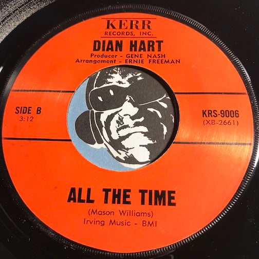 Dian Hart - All The Time b/w Used To - Kerr #9006 - Soul