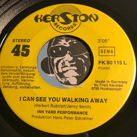 Inn Yard Performance - I Can See You Walking Away b/w Bo Bo - Kerston #60115 - Garage Rock - Psych Rock