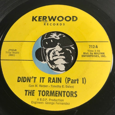 Tormentors - Didn't It Rain pt.1 b/w pt.2 - Kerwood #715 - Garage Rock