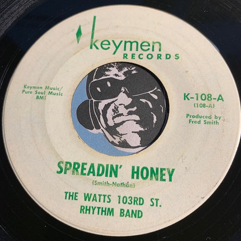 Watts 103rd Street Rhythm Band - Spreadin Honey b/w Charley - Keymen #108 - Funk