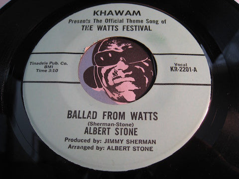 Albert Stone - Ballad From Watts b/w same (instrumental) - Khawam #2201 - Soul