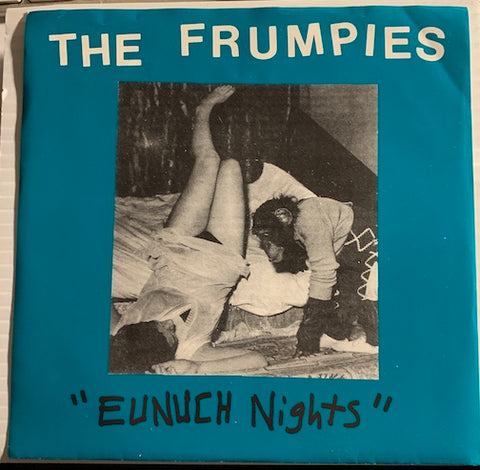 Frumpies - Eunuch Nights - Of Ever And Now On b/w You'll See - Wrong Way Round - Kill Rock Stars #322 - Punk - 80's / 90's / 2000's
