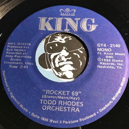 Todd Rhodes - Rocket 69 b/w Your Daddy's Doggin Around - King #2140 - R&B