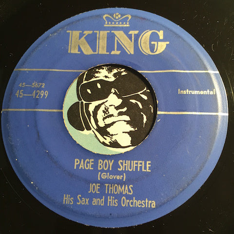 Joe Thomas - Page Boy Shuffle b/w Teardrops - King #4299 - R&B Instrumental