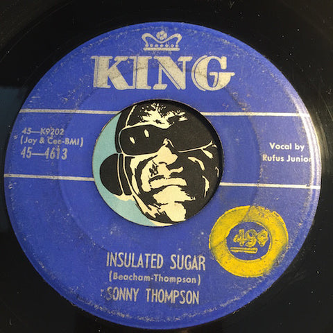 Sonny Thompson - Insulated Sugar b/w Clean Sweep - King #4613 - R&B