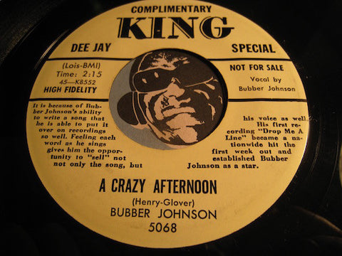 Bubber Johnson - A Crazy Afternoon b/w So Much Tonight - King #5068 - R&B