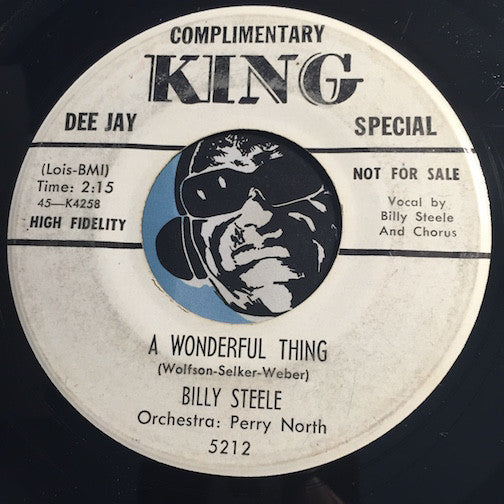 Billy Steele - A Wonderful Thing b/w Real Love True Love - King #5212 - Teen - Doowop