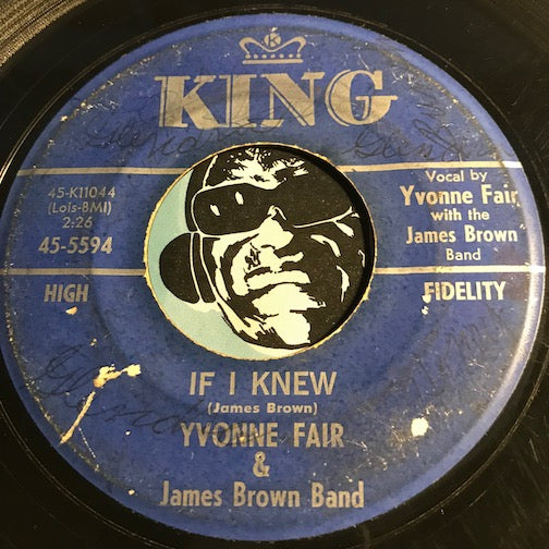 Yvonne Fair & James Brown Band - If I Knew b/w I Found You - King #5594 - R&B Soul