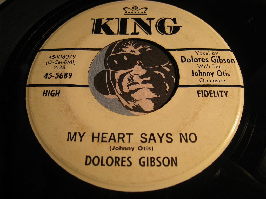 Dolores Gibson - My Heart Says No b/w True Love (That's What He Promised Me) - King #5689 - Northern Soul