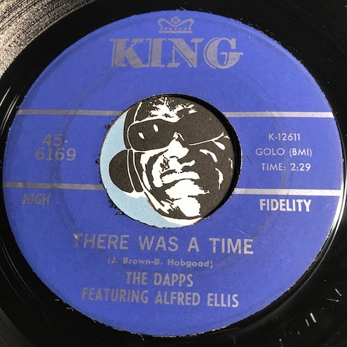 Dapps featuring Alfred Ellis - There Was A Time b/w The Rabbit Got The Gun - King #6169 - Funk
