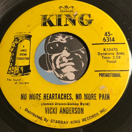 Vicki Anderson - No More Heartaches No More Pain b/w same - King #6314 - Funk