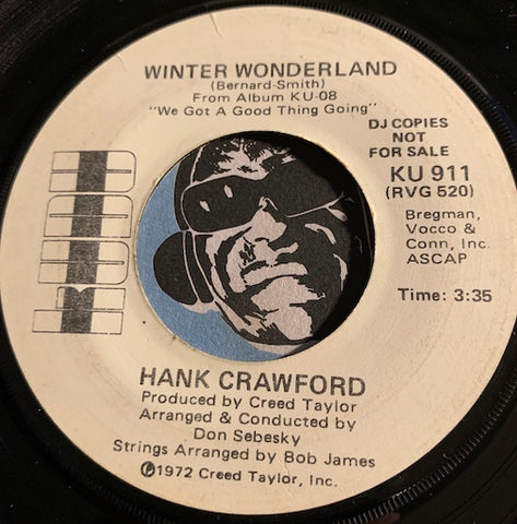 Hank Crawford - Winter Wonderland b/w The Christmas Song - Kudu #911 - Jazz - Christmas / Holiday