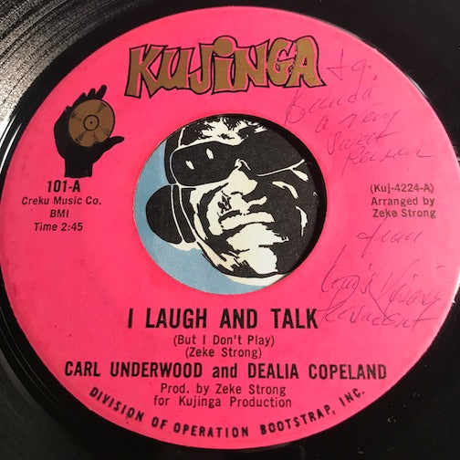 Carl Underwood & Dealia Copeland - I Laugh And I Talk b/w Every Woman Has A Right - Kujinga #101 - Funk