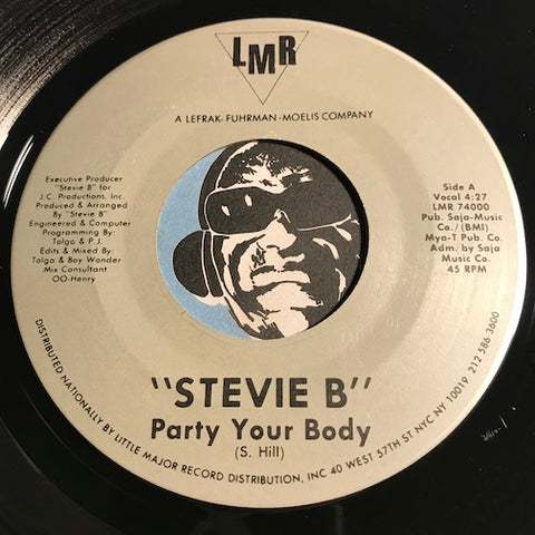 Stevie B - Party Your Body b/w same (instrumental) - LMR #74000 - Funk Disco - Rap