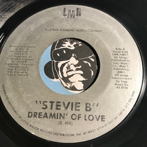 Stevie B - Dreamin Of Love b/w same (instrumental) - LMR #74001 - Funk Disco - Rap