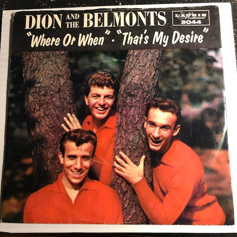Dion & Belmonts - Where Or When b/w That's My Desire - Laurie #3044 - Rock n Roll