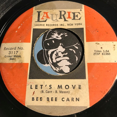 Bee Bee Carn - Let's Move b/w It's Love It's Love It's Love - Laurie #3117 - R&B Soul