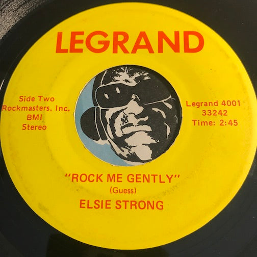 Elsie Strong - Rock Me Gently b/w I'm The Real Thing - Legrand #4001 - Northern Soul - Funk