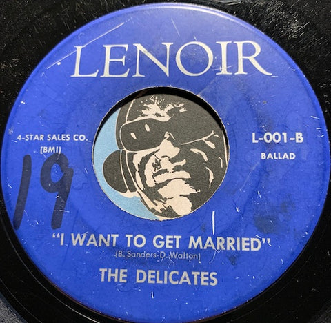 McKinley Travis / Delicates - Baby Is There Something On Your Mind b/w I Want To Get Married - Lenoir #001 - R&B Soul - Girl Group - East Side Story