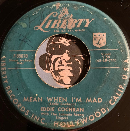 Eddie Cochran - Mean When I'm Mad b/w One Kiss - Liberty #55070 - Rockabilly - Rock n Roll